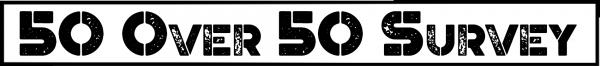 50 Over 50 Survey